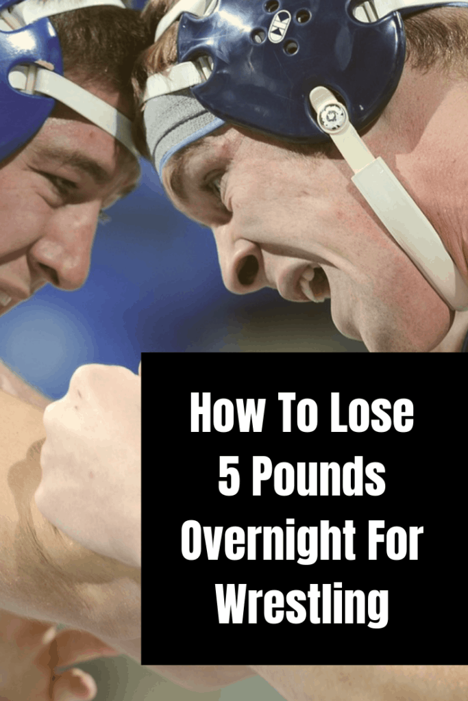 how to lose 5 pounds overnight for wrestling